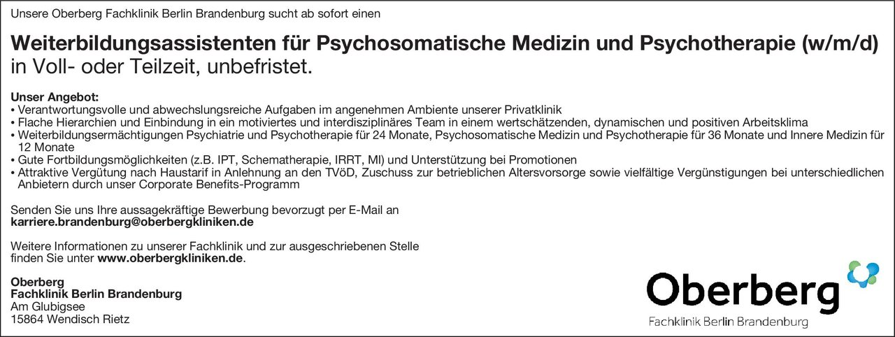 Oberberg Fachklinik Berlin Brandenburg Weiterbildungsassistent für Psychosomatische Medizin und Psychotherapie (w/m/d) Psychosomatische Medizin und Psychotherapie Assistenzarzt / Arzt in Weiterbildung