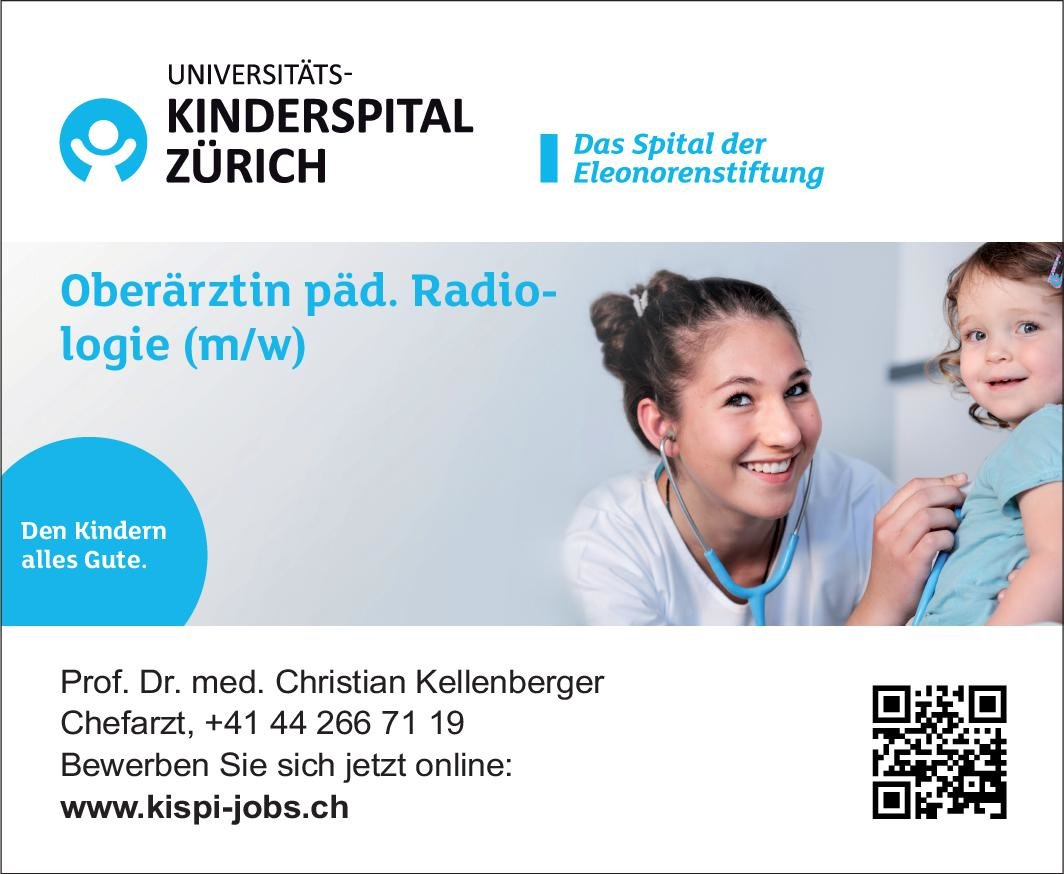 Universitäts-Kinderspital Zürich - Eleonorenstiftung Oberärztin päd. Radiologie (m/w)  Kinderradiologie, Radiologie Oberarzt