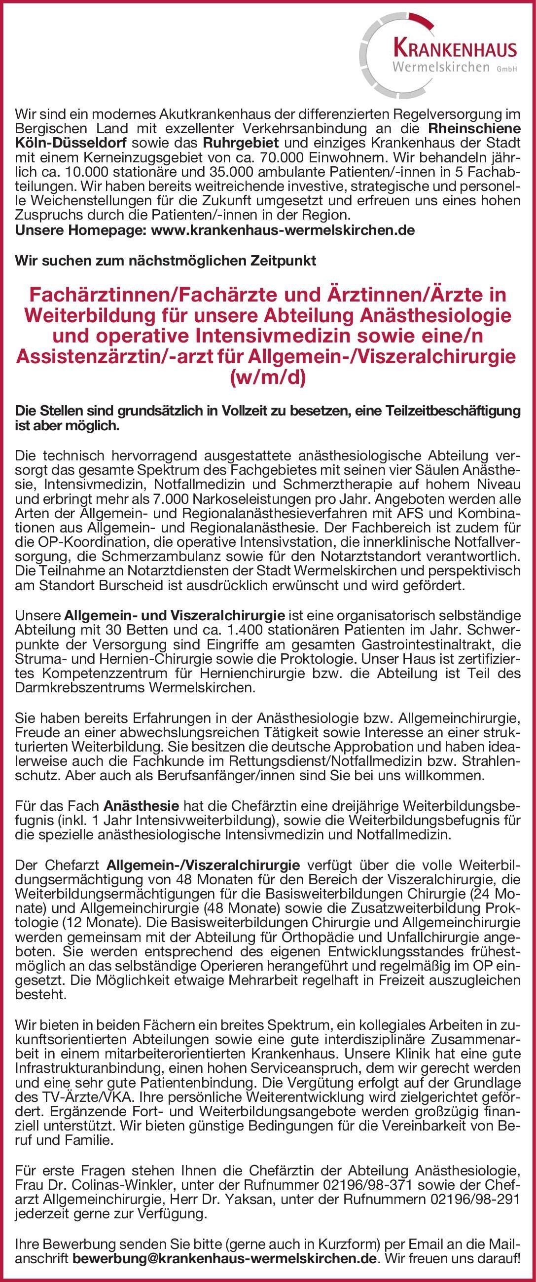 Krankenhaus Wermelskirchen GmbH Fachärztinnen/Fachärzte und Ärztinnen/Ärzte inWeiterbildung für unsere Abteilung Anästhesiologie und operative Intensivmedizin Anästhesiologie / Intensivmedizin, Chirurgie Arzt / Facharzt, Assistenzarzt / Arzt in Weiterbildung