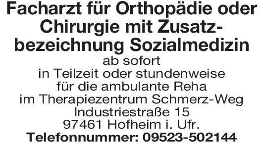 Therapiezentrum Facharzt für Orthopädie oder Chirurgie mit Zusatzbezeichnung Sozialmedizin  Orthopädie und Unfallchirurgie, Chirurgie Arzt / Facharzt