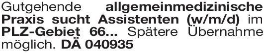 Praxis Assistent Allgemeinmedizin (w/m/d) Allgemeinmedizin Assistenzarzt / Arzt in Weiterbildung
