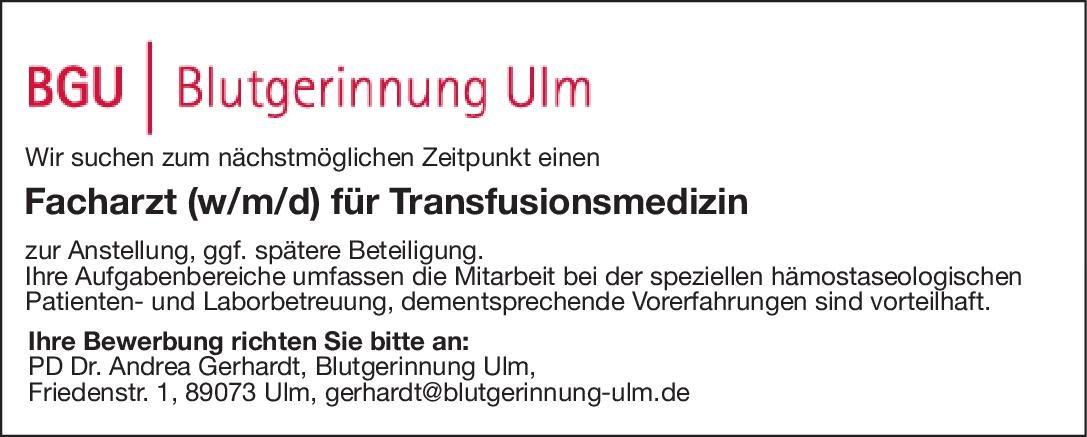 BGU Blutgerinnung Ulm Facharzt (w/m/d) für Transfusionsmedizin Transfusionsmedizin Arzt / Facharzt