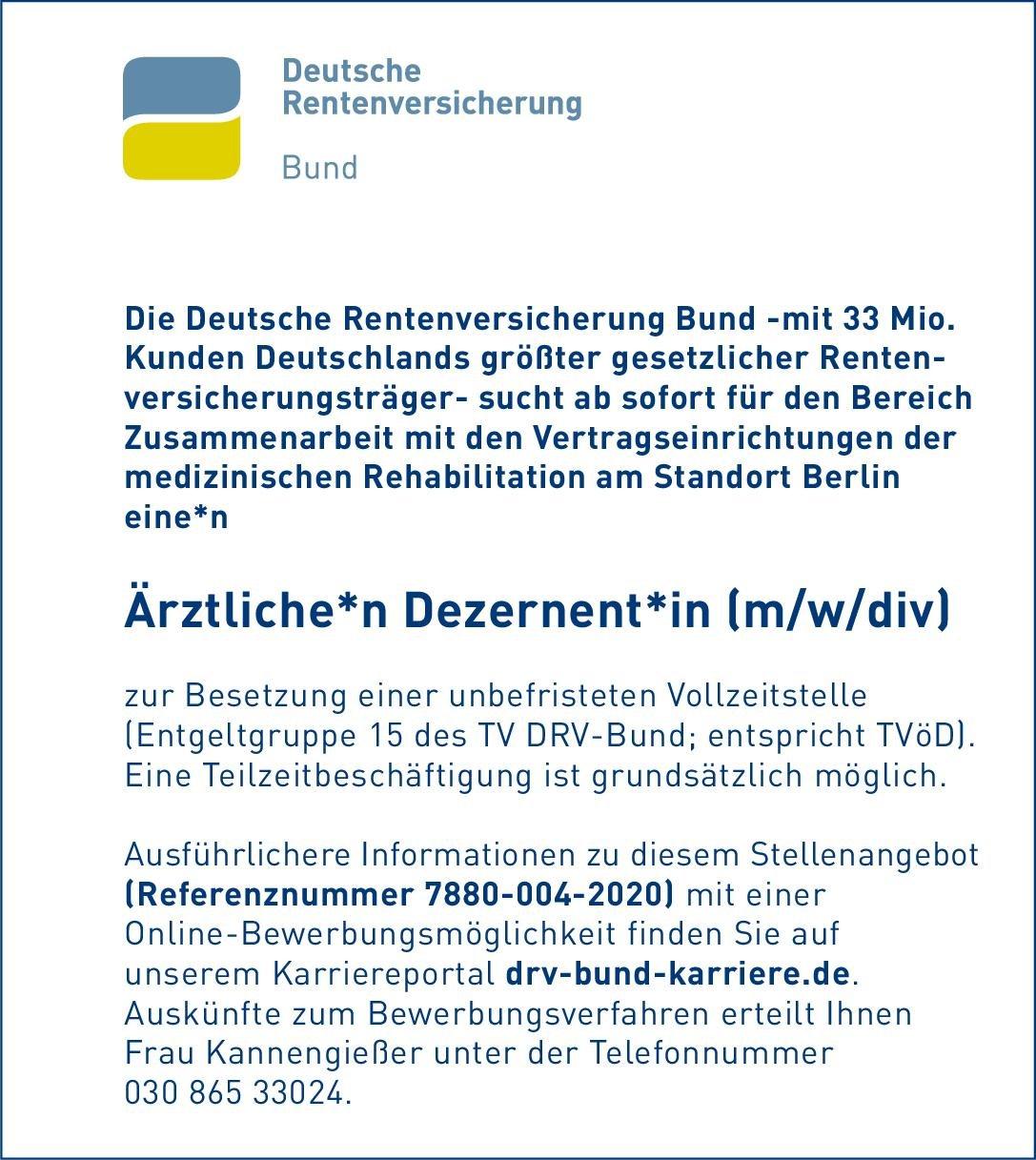 Deutsche Rentenversicherung Bund Ärztliche*r Dezernent*in (m/w/div) * ohne Gebiete Andere Tätigkeit, Arzt / Facharzt
