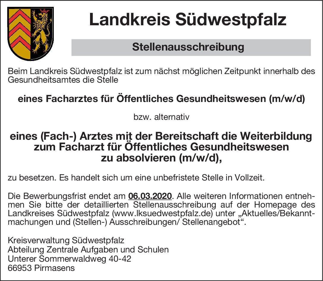Landkreis Südwestpfalz Facharzt (m/w/d) für Öffentliches Gesundheitswesen Öffentliches Gesundheitswesen Arzt / Facharzt