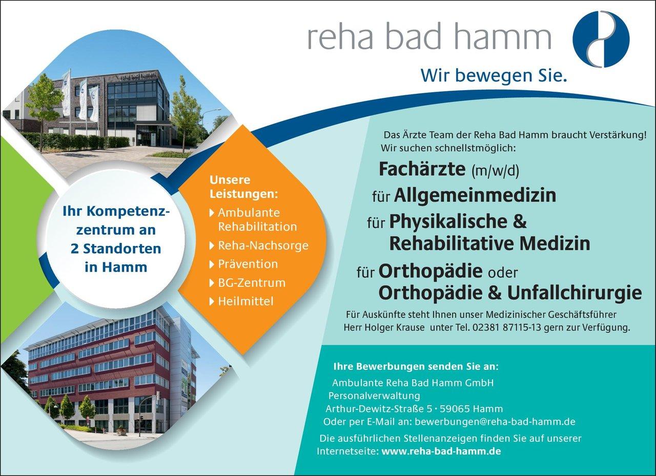 Ambulante Reha Bad Hamm GmbH Fachärzte (m/w/d) für Allgemeinmedizin, für Physikalische & Rehabilitative Medizin, für Orthopädie oder Orthopädie & Unfallchirurgie  Orthopädie und Unfallchirurgie, Allgemeinmedizin, Chirurgie Arzt / Facharzt