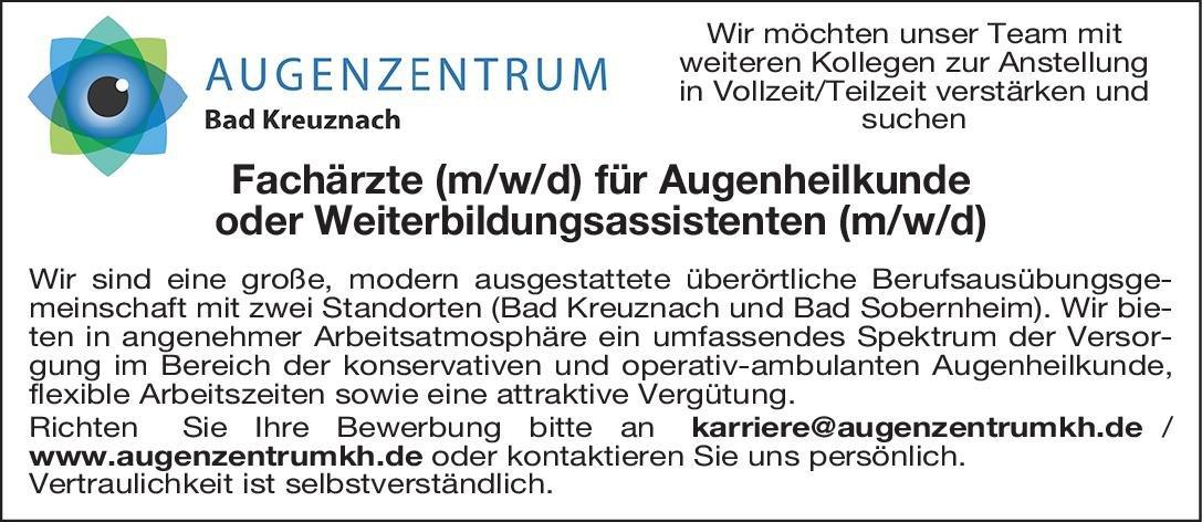 Augenzentrum Bad Kreuznach Facharzt (m/w/d) für Augenheilkunde oder Weiterbildungsassistent (m/w/d) Augenheilkunde Arzt / Facharzt, Assistenzarzt / Arzt in Weiterbildung