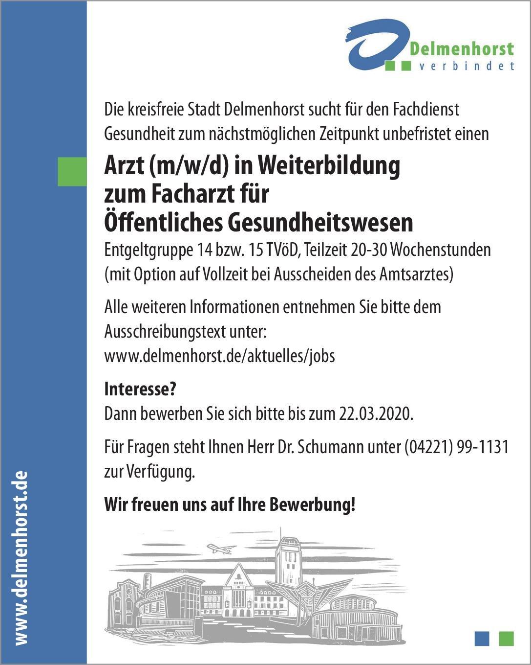 Stadt Delmenhorst Arzt (m/w/d) in Weiterbildung zum Facharzt für Öffentliches Gesundheitswesen Öffentliches Gesundheitswesen Assistenzarzt / Arzt in Weiterbildung