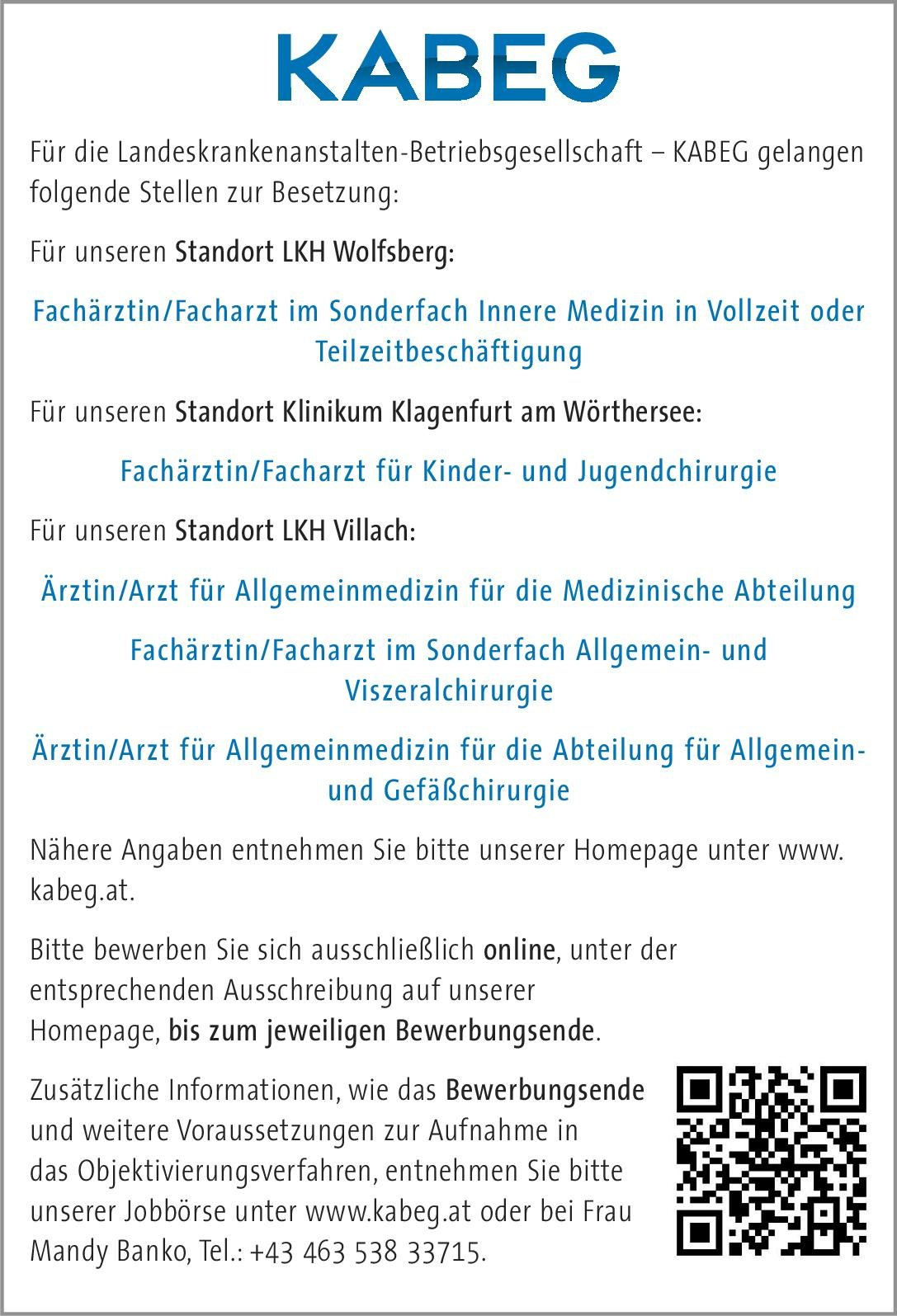 Landeskrankenanstalten-Betriebsgesellschaft – KABEG - Klinikum Klagenfurt Fachärztin/Facharzt für Kinder- und Jugendchirurgie  Kinderchirurgie, Chirurgie Arzt / Facharzt