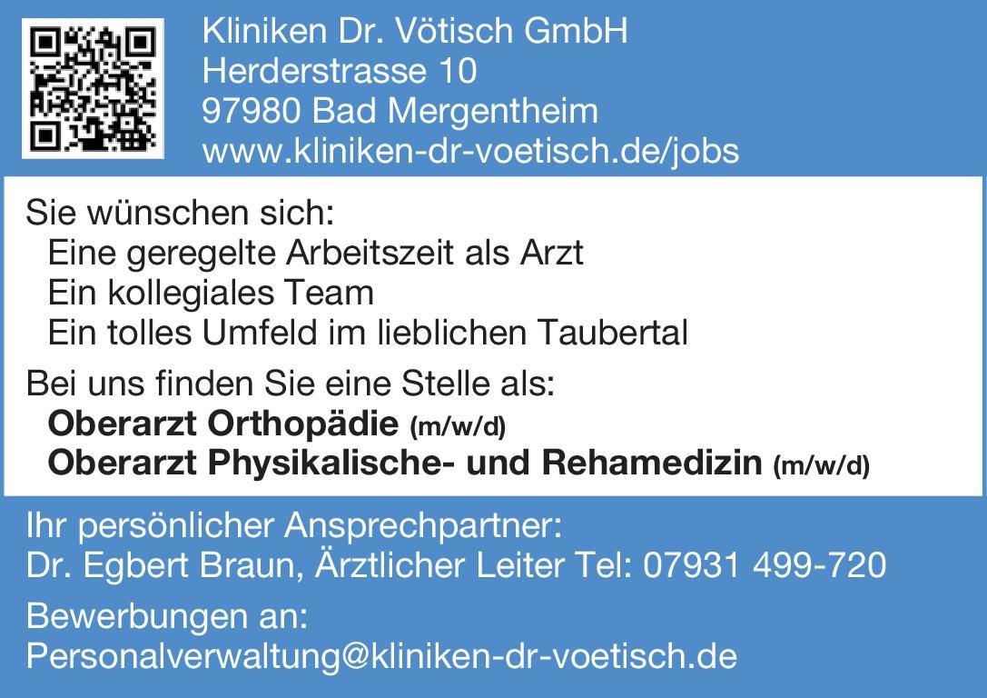 Kliniken Dr. Vötisch GmbH Oberarzt Physikalische- und Rehamedizin (m/w/d) Physikalische- und Rehabilitative Medizin Oberarzt