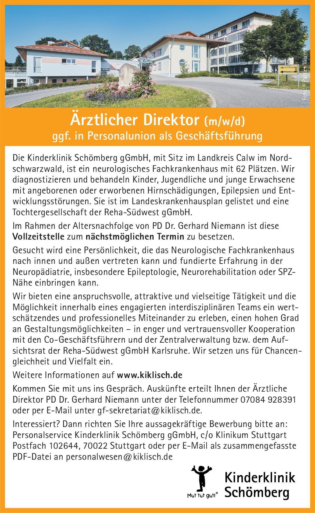 Kinderklinik Schömberg gGmbH Ärztlicher Direktor (m/w/d) ggf. in Personalunion als Geschäftsführung  Neuropädiatrie, Kinder- und Jugendmedizin, Neurologie Ärztl. Geschäftsführer / Direktor