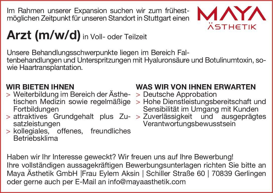 Maya Ästhetik GmbH Arzt (m/w/d)  Plastische und ästhetische Chirurgie, * andere Gebiete, Chirurgie Arzt / Facharzt