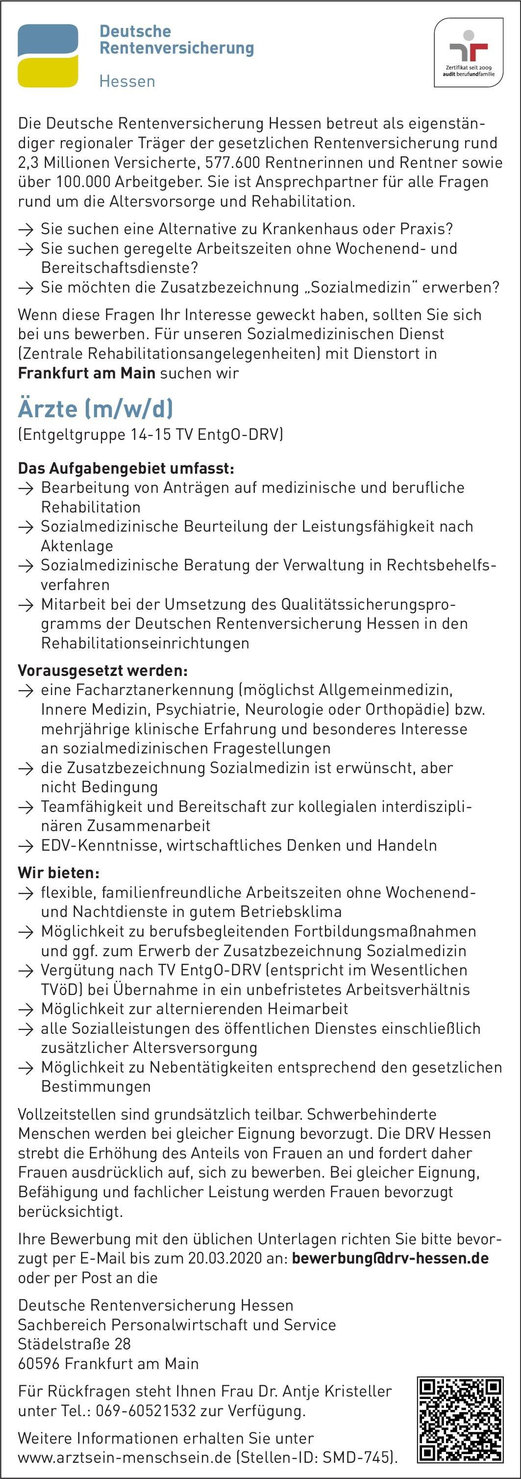 Deutsche Rentenversicherung Hessen Ärzte (m/w/d)  Innere Medizin, Orthopädie und Unfallchirurgie, Psychiatrie und Psychotherapie Arzt / Facharzt