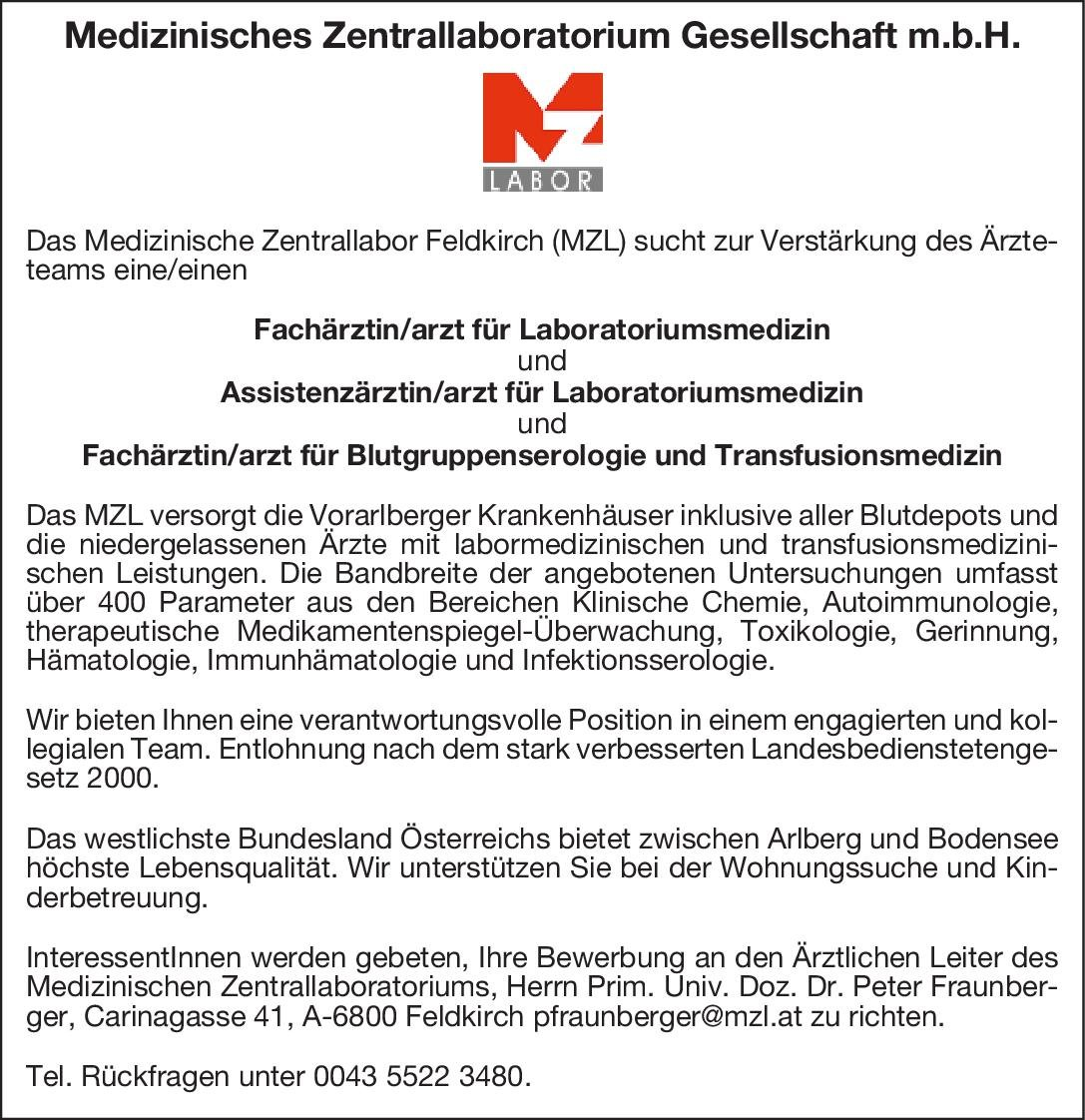 Medizinisches Zentrallaboratorium Gesellschaft m.b.H. Assistenzärztin/arzt für Laboratoriumsmedizin Laboratoriumsmedizin Assistenzarzt / Arzt in Weiterbildung