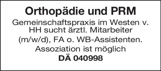 Praxis Facharzt o. WB Assistent  (m/w/d) Orthopädie und PRM  Orthopädie und Unfallchirurgie, Chirurgie Arzt / Facharzt, Assistenzarzt / Arzt in Weiterbildung