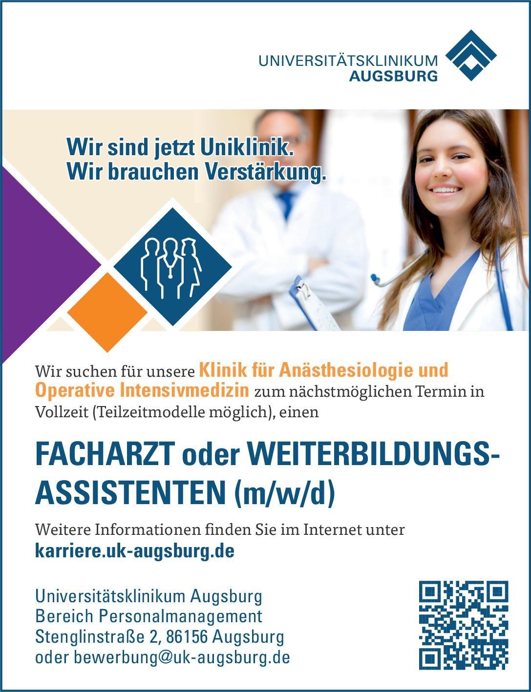 Universitätsklinikum Augsburg Facharzt oder Weiterbildungsassistenten (m/w/d) Anästhesiologie / Intensivmedizin Arzt / Facharzt, Assistenzarzt / Arzt in Weiterbildung