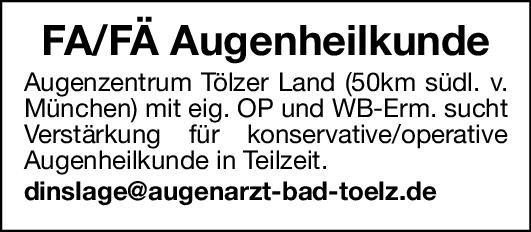 Augenzentrum Tölzer Land Facharzt/Fachärztin Augenheilkunde Augenheilkunde Arzt / Facharzt