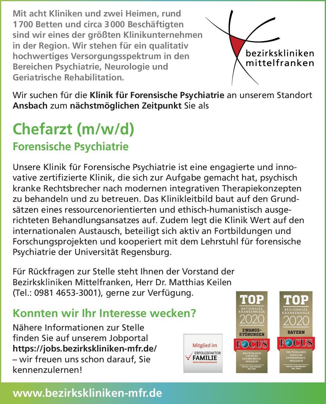 Bezirkskliniken Mittelfranken- Ansbach Chefarzt (m/w/d) Forensische Psychiatrie  Forensische Psychiatrie, Psychiatrie und Psychotherapie Chefarzt