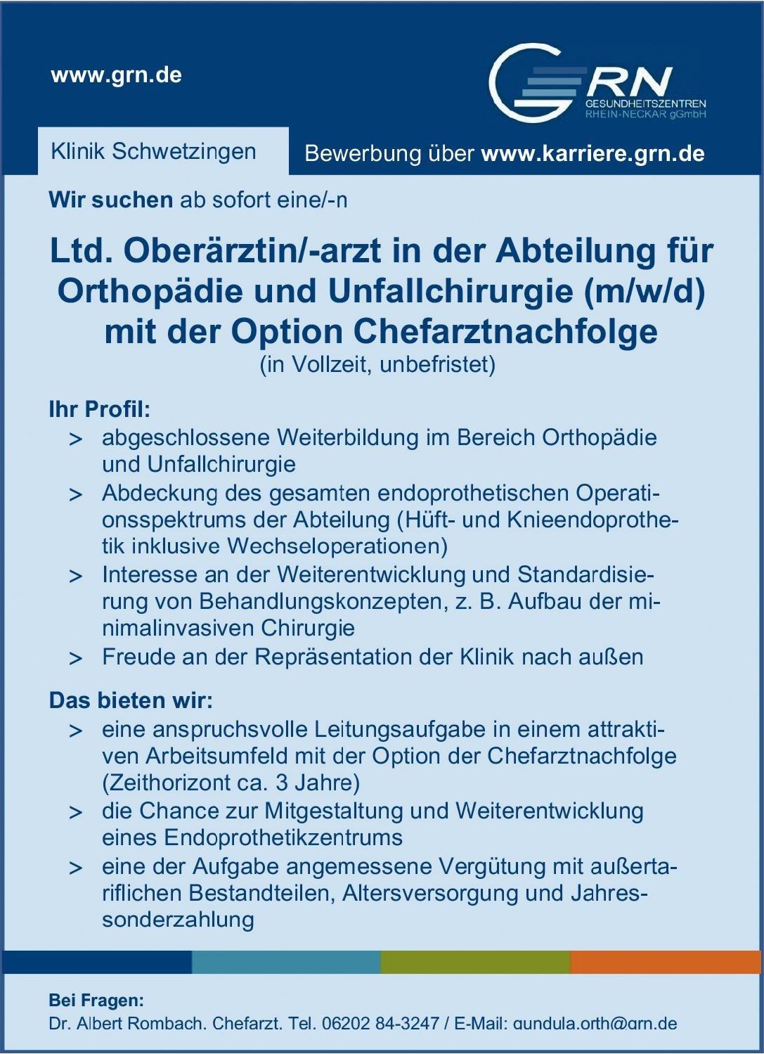 GRN Gesundheitszentren Rhein-Neckar- Klinik Schwetzingen Ltd. Oberärztin/-arzt in der Abteilung für Orthopädie und Unfallchirurgie (m/w/d) mit der Option Chefarztnach-folge  Orthopädie und Unfallchirurgie, Chirurgie Oberarzt