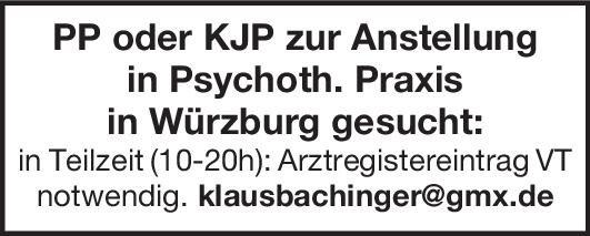 Psychoth. Praxis PP oder KJP zur Anstellung Kinder- und Jugendpsychiatrie und -psychotherapie, Psychiatrie und Psychotherapie Psych. Psychotherapie